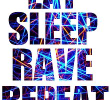 Eat Sleep Rave Repeat by dominikt