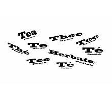Tea in Languages Photographic Print