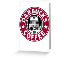 Darbucks Coffee RED Greeting Card