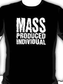 Mass Produced Individual T-Shirt