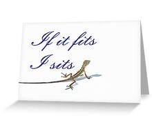 If it fits lizard Greeting Card