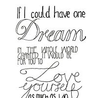 If I could have one dream granted by melissaross15