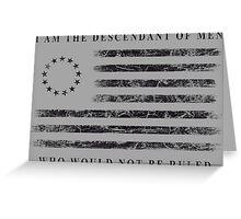 Descendant of Liberty - Flag (Black) Greeting Card
