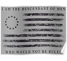 Descendant of Liberty - Flag (Black) Poster