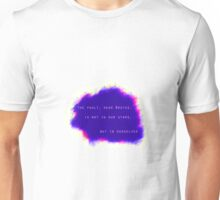 The Fault Dear Brutus Unisex T-Shirt