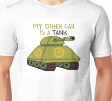 My other car is a tank Unisex T-Shirt