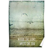 Where the Land meets the Sea Poster