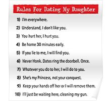 Rules For Dating My Daughter Poster