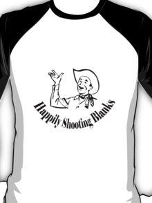 Happily shooting blanks geek funny nerd T-Shirt