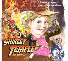 Shirley Temple Of Doom by Londons Times Cartoons by Rick  London
