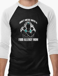 Don't Mess with a Food Allergy Mom Men's Baseball ¾ T-Shirt