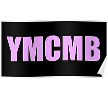 YMCMB print tumblr inspired Poster