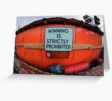 Winning is Strictly Prohibited at Dismaland Greeting Card
