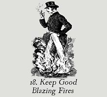 Keep Good Blazing Fires Womens Fitted T-Shirt
