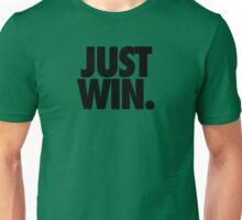 JUST WIN. Unisex T-Shirt