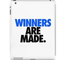 WINNERS ARE MADE. iPad Case/Skin