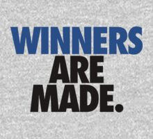 WINNERS ARE MADE. by cpinteractive