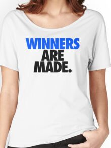 WINNERS ARE MADE. Women's Relaxed Fit T-Shirt