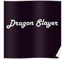 Dragon Slayer - My Dream Job Poster