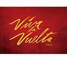 Viva la Vuelta Photographic Print