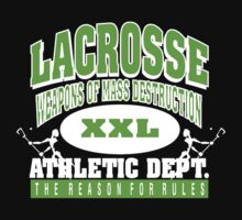"Lacrosse Athletic Dept ""Weapons of Mass Destruction"" by SportsT-Shirts"