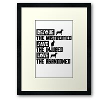 Rescue save love geek funny nerd Framed Print