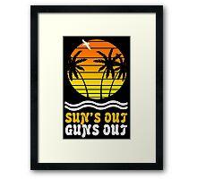 Suns out guns out suns geek funny nerd Framed Print