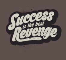 SUCCESS IS THE BEST REVENGE Kids Clothes