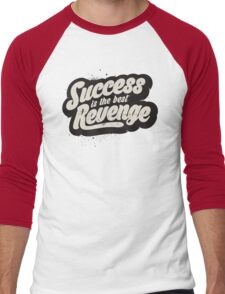 SUCCESS IS THE BEST REVENGE Men's Baseball ¾ T-Shirt