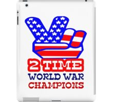 Two time back to back world war champs geek funny nerd iPad Case/Skin
