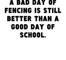 A Bad Day Of Fencing by GiftIdea
