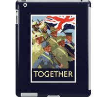 Together -- British Empire WWII iPad Case/Skin