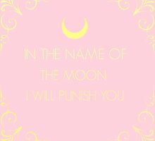 In The Name Of The Moon by Freyja  Lindstrom