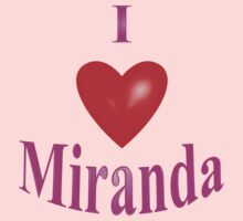 I Love Miranda by Mike Paget