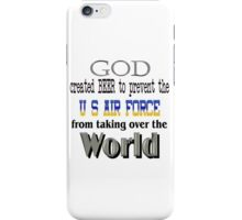 God, Beer & the U. S. Air Force iPhone Case/Skin