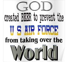 God, Beer & the U. S. Air Force Poster