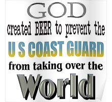 God, Beer & the U. S. Coast Guard Poster