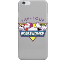The 4 Horsewomen  iPhone Case/Skin