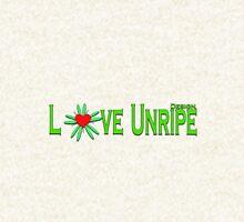Love unripe Hoodie