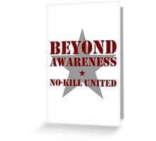 NO-KILL UNITED : BA-MG Greeting Card
