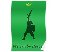 "Link- ""Heroes"" Poster"