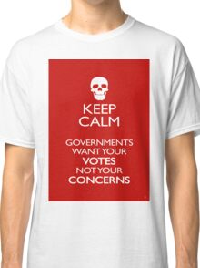KEEP CALM - GOVERNMENTS Classic T-Shirt