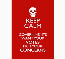 KEEP CALM - GOVERNMENTS Unisex T-Shirt