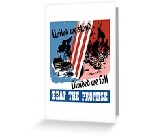 United We Stand Divided We Fall -- WWII Greeting Card