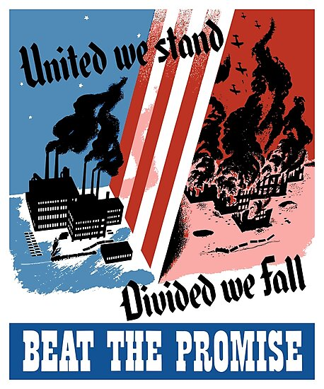 United We Stand Divided We Fall -- WWII by warishellstore