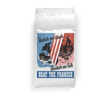 United We Stand Divided We Fall -- WWII Duvet Cover