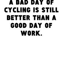 A Bad Day Of Cycling by GiftIdea