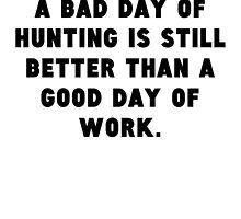 A Bad Day Of Hunting by GiftIdea