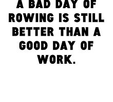A Bad Day Of Rowing by GiftIdea