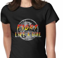 Fight like a girl...Mortal Kombat Womens Fitted T-Shirt